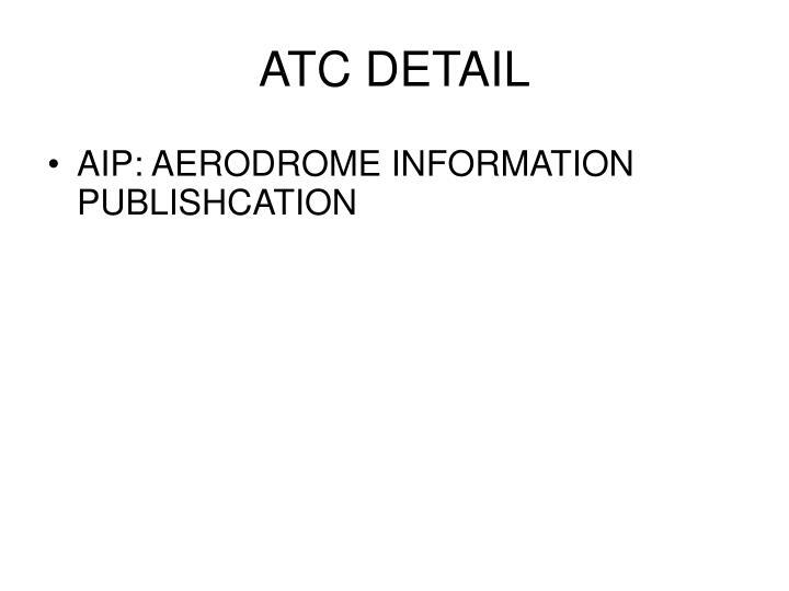 ATC DETAIL
