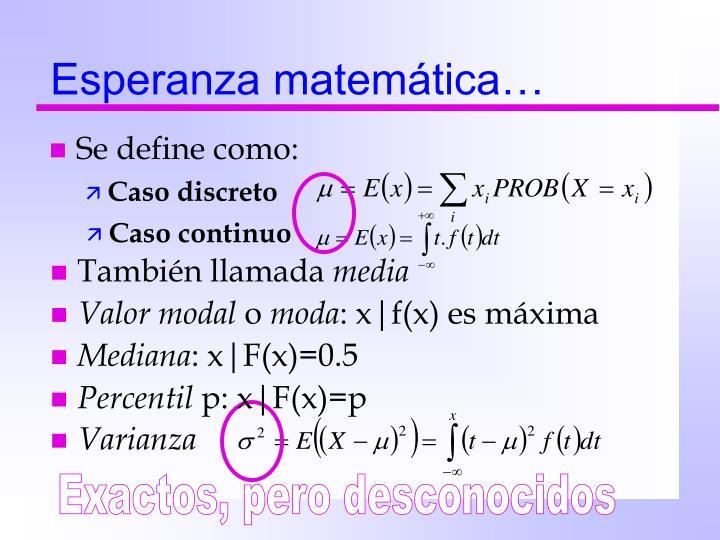 Esperanza matemática…