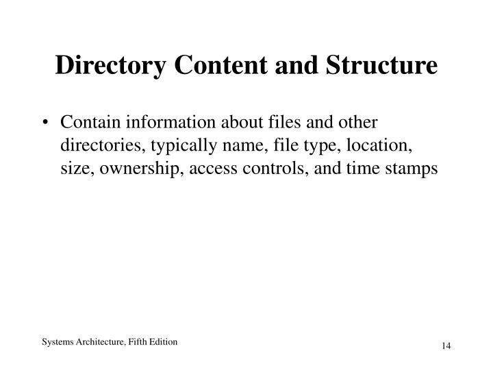 Directory Content and Structure