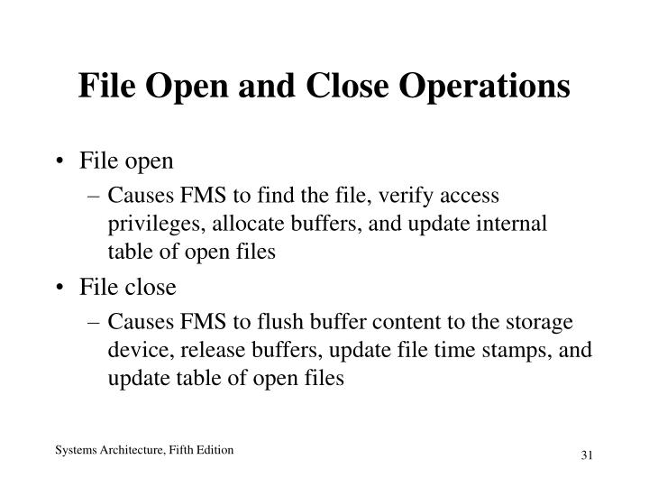 File Open and Close Operations
