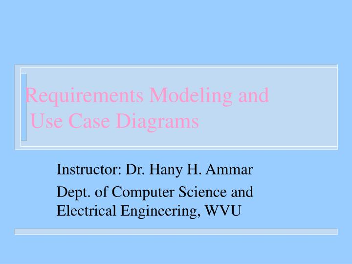 Requirements Modeling and