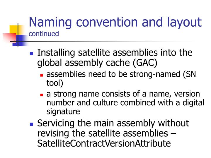 Naming convention and layout