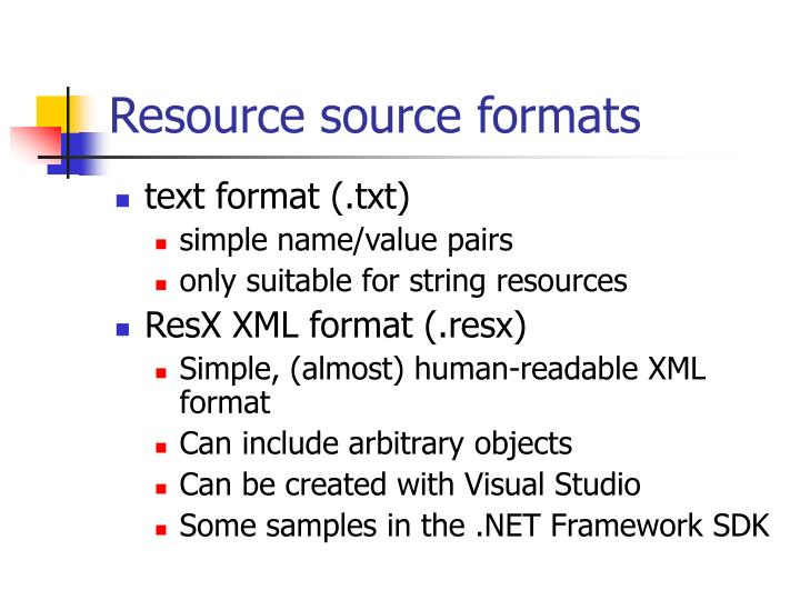 Resource source formats
