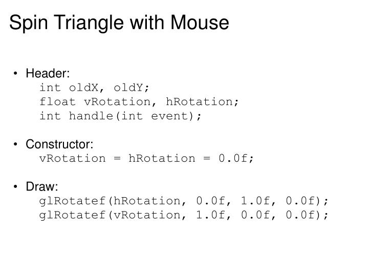 Spin Triangle with Mouse