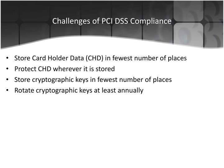 Challenges of PCI DSS