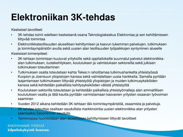 Elektroniikan 3K-tehdas