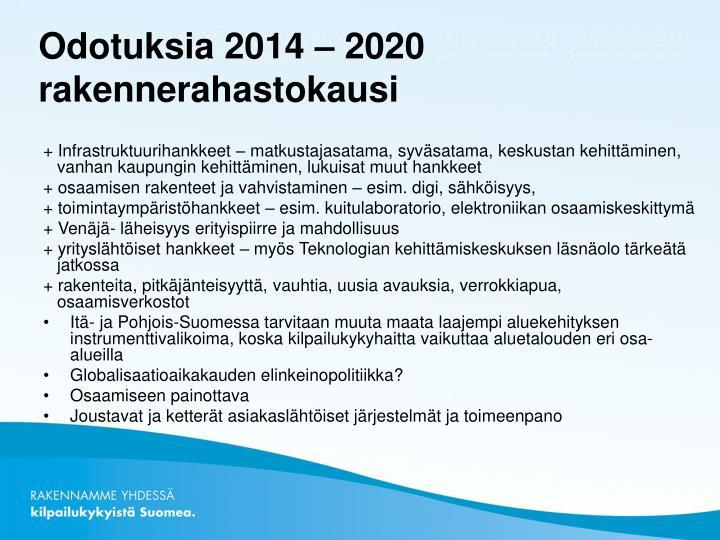 Odotuksia 2014 – 2020 rakennerahastokausi