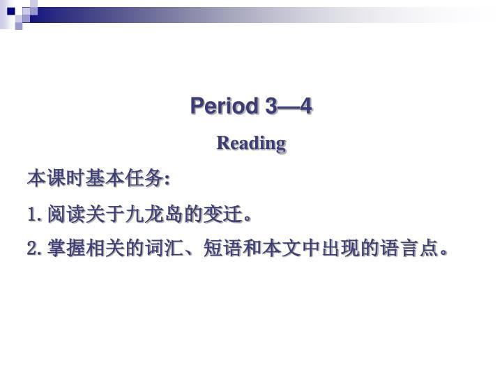 Period 3—4