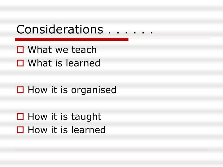 Considerations . . . . . .