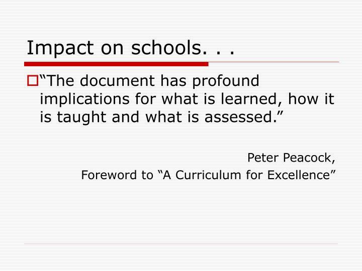 Impact on schools. . .