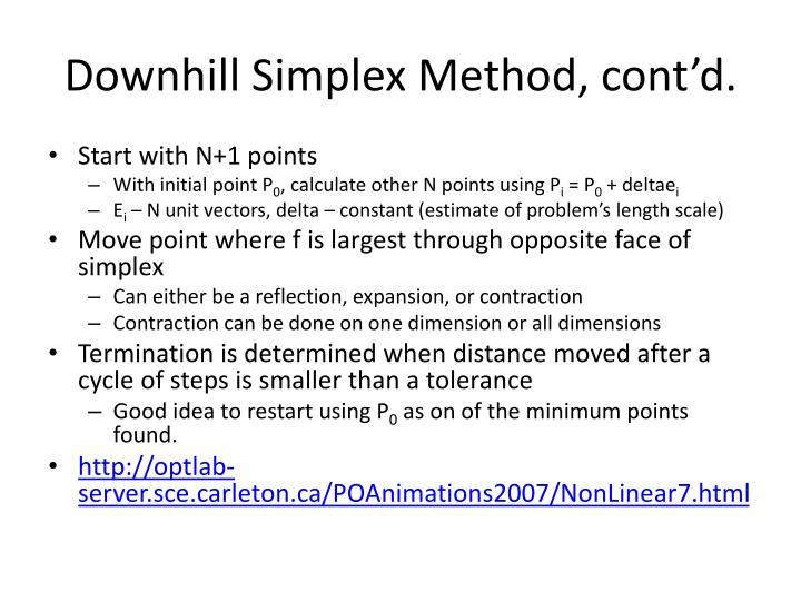 Downhill Simplex Method, cont'd.