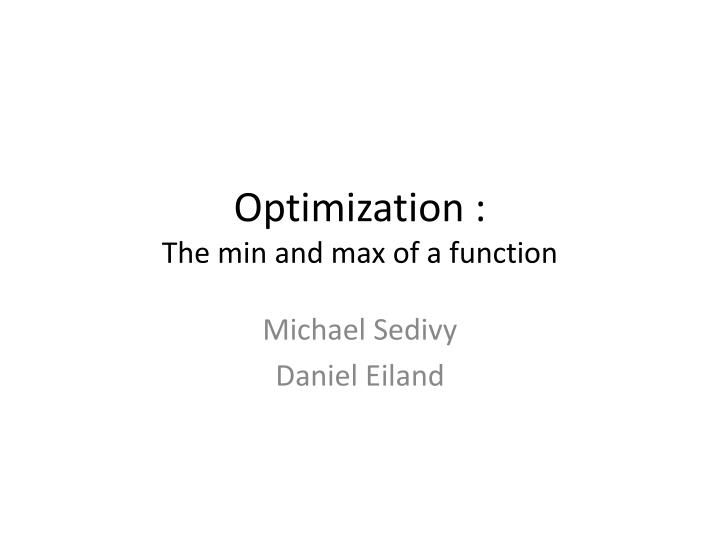 optimization the min and max of a function