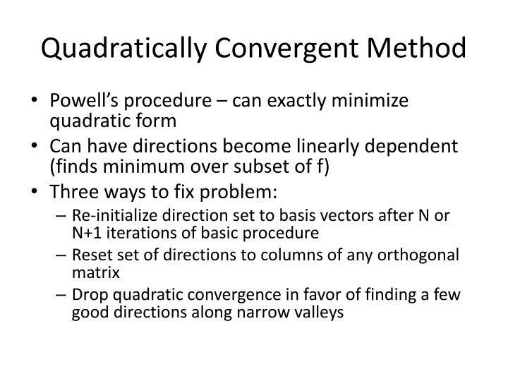 Quadratically Convergent Method