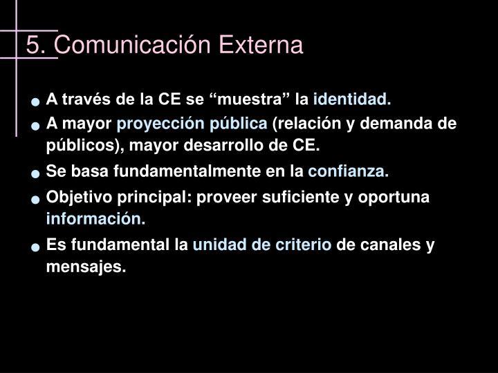 5. Comunicación Externa