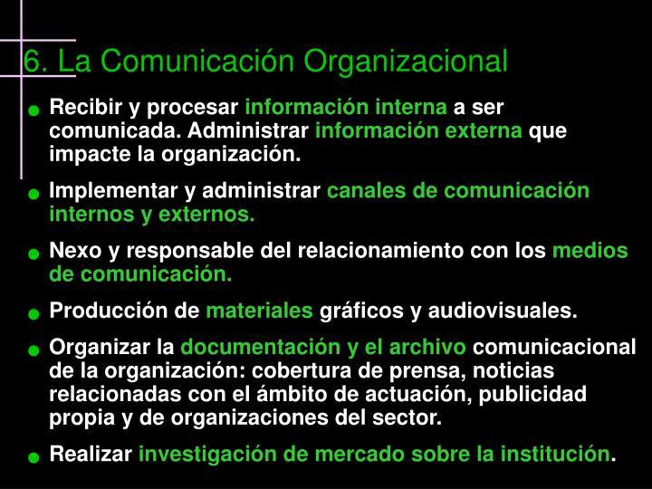6. La Comunicación Organizacional