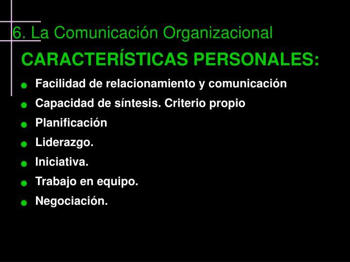 CARACTERÍSTICAS PERSONALES:
