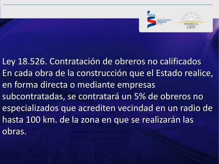 Ley 18.526. Contratación de obreros no calificados