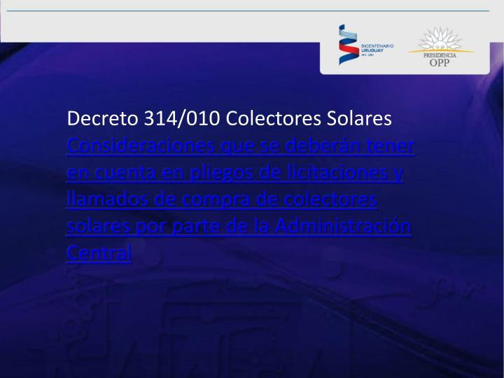 Decreto 314/010 Colectores Solares
