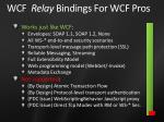 wcf relay bindings for wcf pros