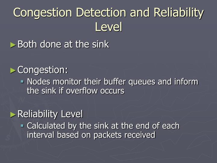 Congestion Detection and Reliability Level