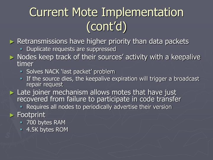 Current Mote Implementation (cont'd)