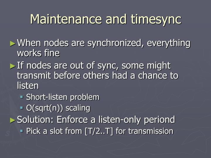 Maintenance and timesync