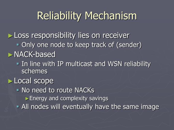 Reliability Mechanism