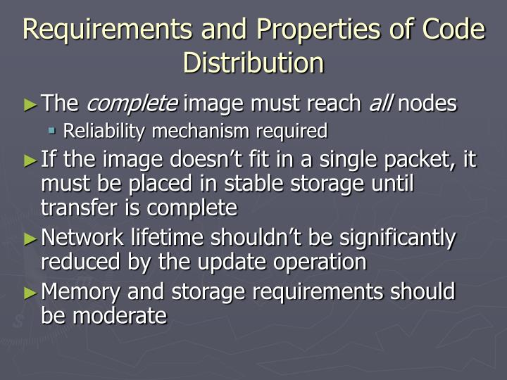 Requirements and Properties of Code Distribution