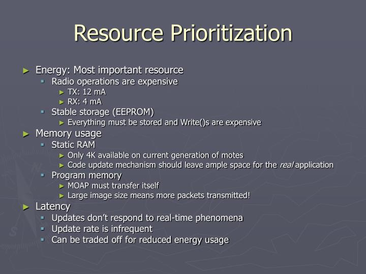 Resource Prioritization