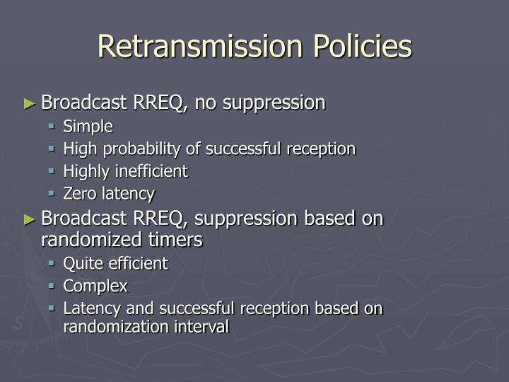 Retransmission Policies