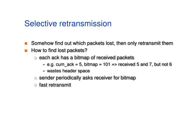 Selective retransmission