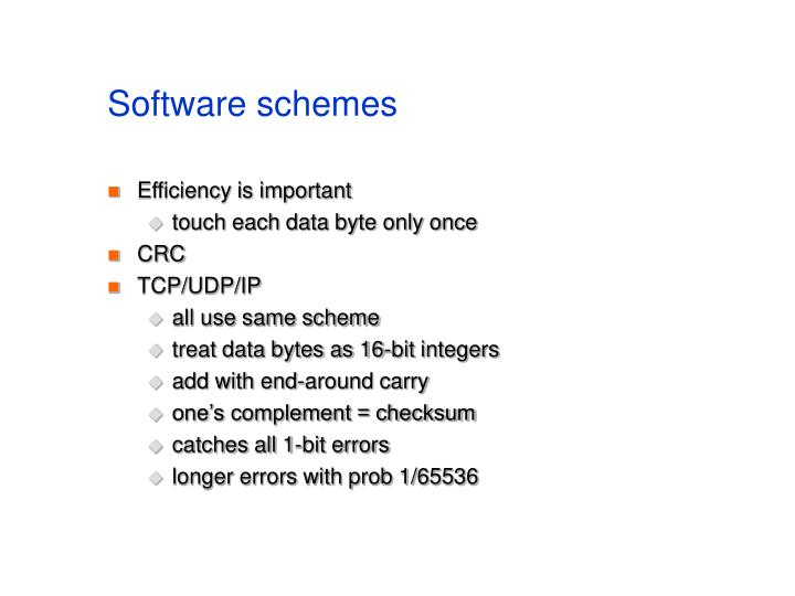 Software schemes