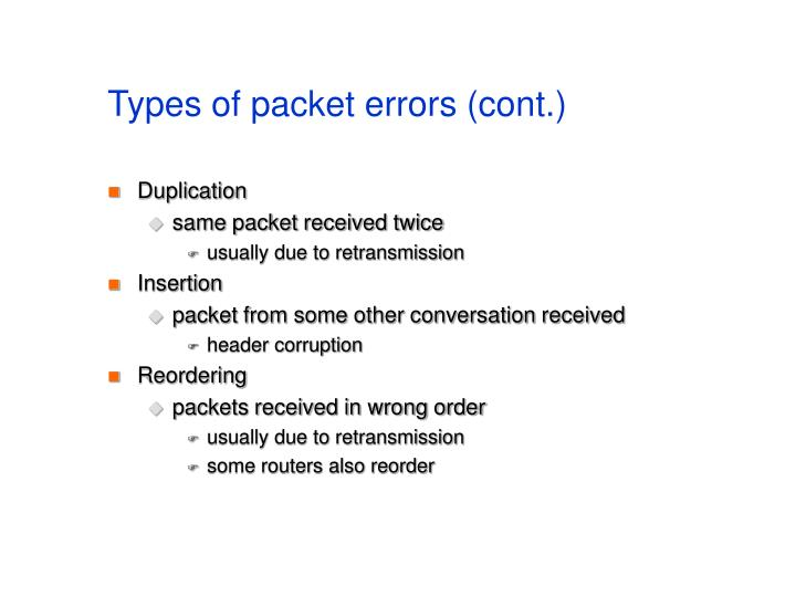 Types of packet errors (cont.)