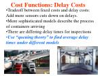 cost functions delay costs