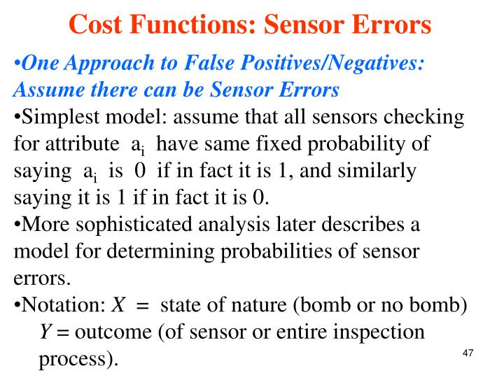 One Approach to False Positives/Negatives: