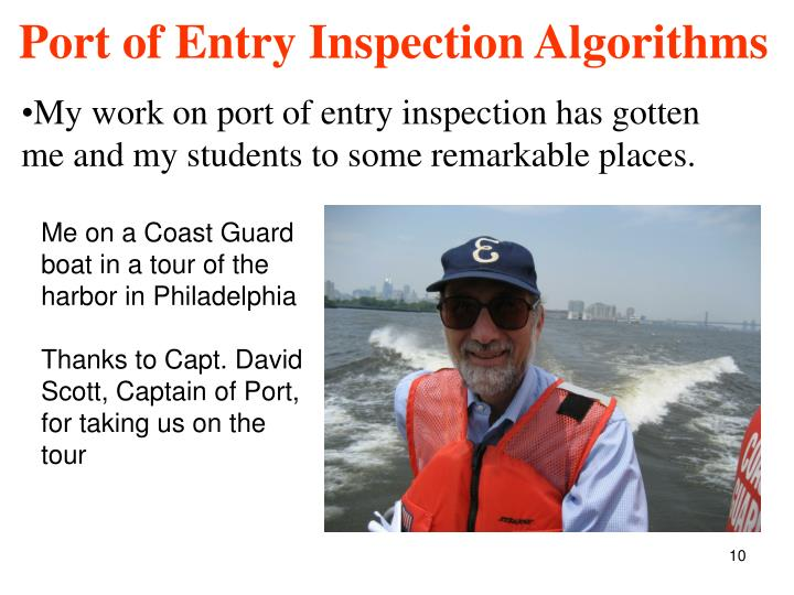 My work on port of entry inspection has gotten me and my students to some remarkable places.