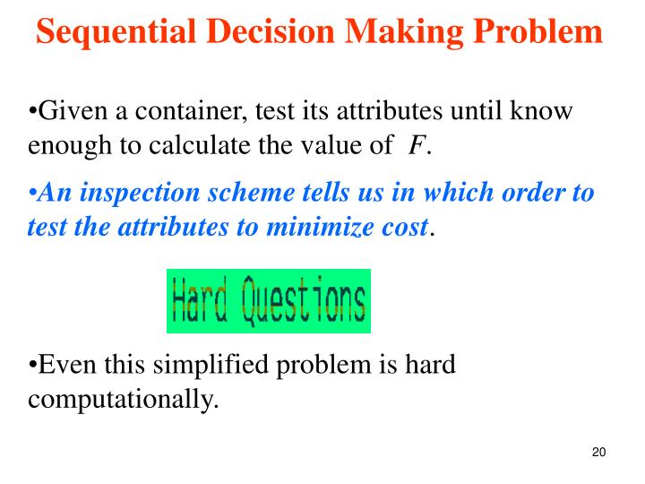 Sequential Decision Making Problem