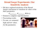 stroud saeger experiments our sensitivity analysis