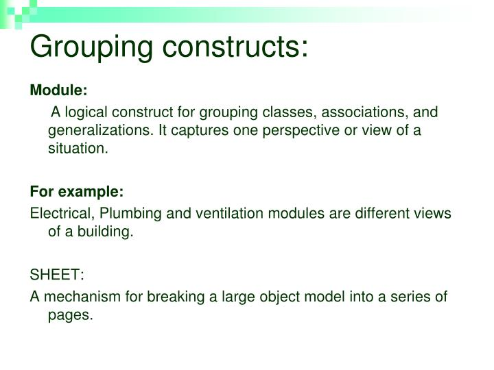 Grouping constructs: