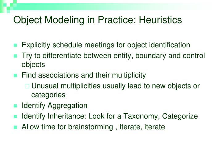Object Modeling in Practice: Heuristics