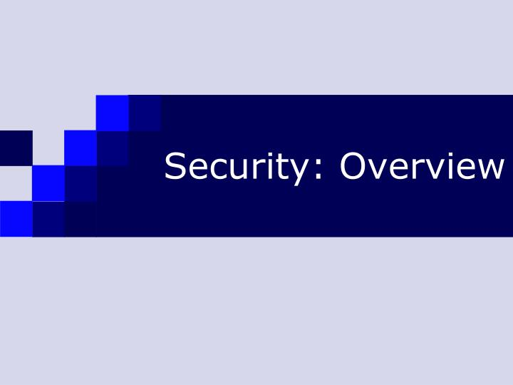 Security: Overview