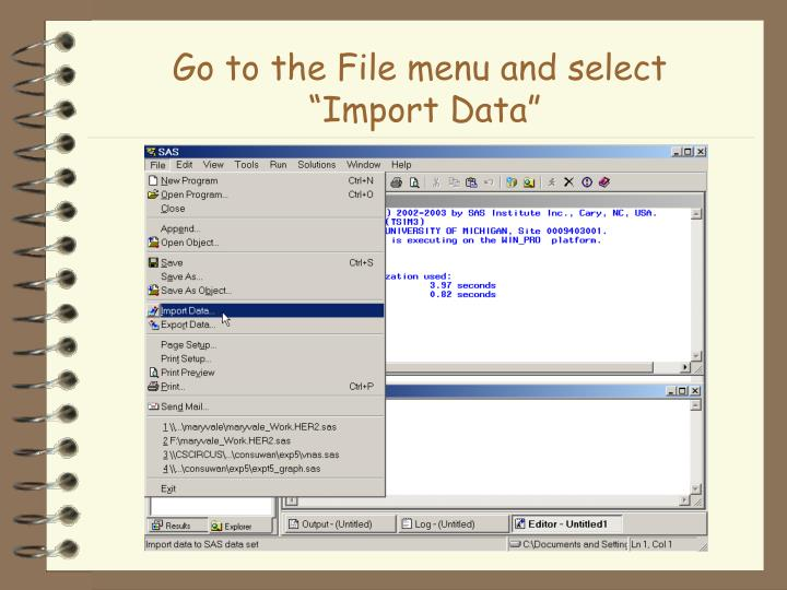 Go to the file menu and select import data