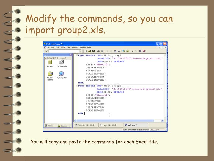 Modify the commands, so you can import group2.xls.
