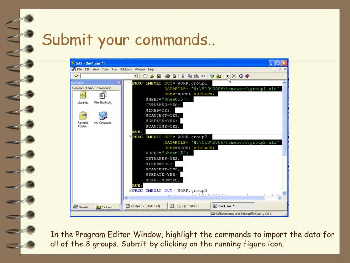 Submit your commands..