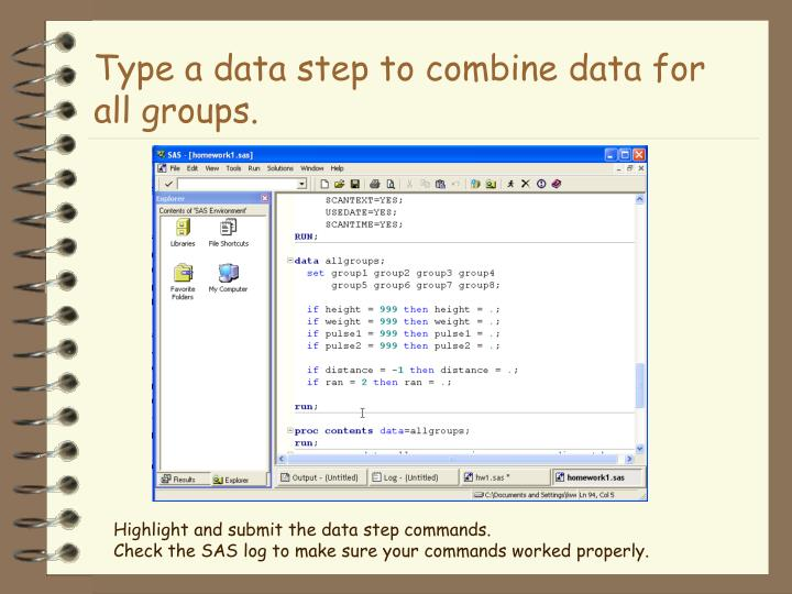 Type a data step to combine data for all groups.