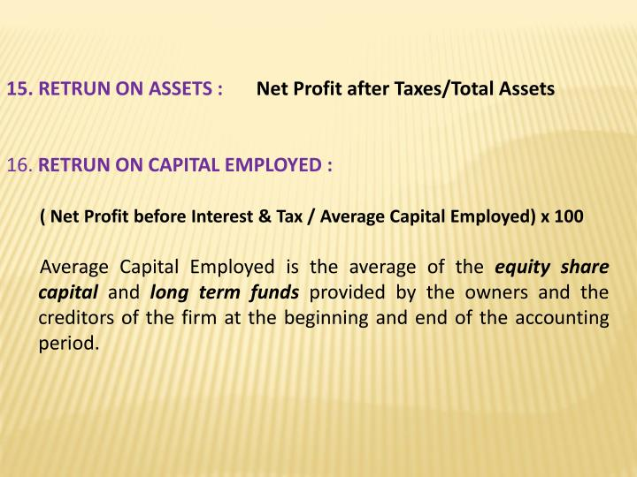 15. RETRUN ON ASSETS :