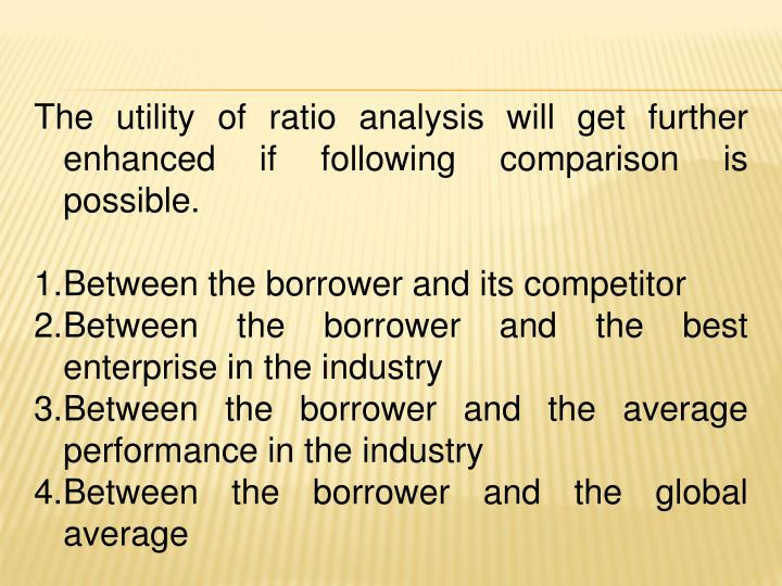The utility of ratio analysis will get further enhanced if following comparison is possible.