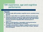 sw experience age and cognitive performance