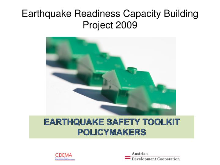 Earthquake Readiness Capacity Building Project 2009