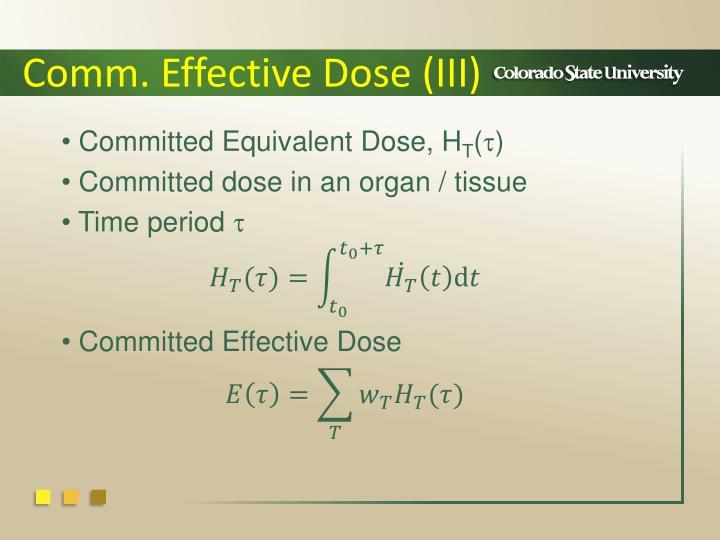Comm. Effective Dose (III)